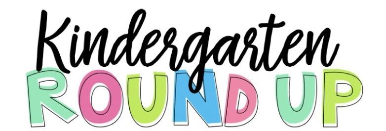 Kindergarten Roundup-Click for info and signup!