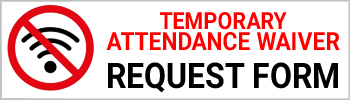 Temporary Attendance Waiver Request form