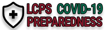 Click for more information on COVID-19 Preparedness at LCPS