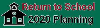Return to School 2020 Planning