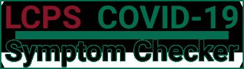 LCPS COVID-19 Symptom Checker