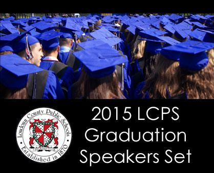 2015 LCPS Graduation Speakers Set